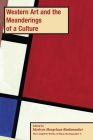 Western Art and the Meanderings of a Culture, PB (vol 4) Cover Image