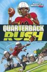 Quarterback Rush (Sports Illustrated Kids Graphic Novels) Cover Image