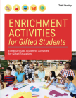 Enrichment Activities for Gifted Students: Extracurricular Academic Activities for Gifted Education Cover Image