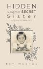 Hidden Daughter - Secret Sister Cover Image