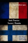 Kieli Practice: Suomi / Ranska: Kaksikielinen opas Cover Image