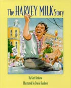 The Harvey Milk Story Cover Image