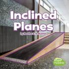 Inclined Planes (Simple Machines) Cover Image