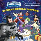 Batman's Birthday Surprise! (DC Super Friends) (Pictureback(R)) Cover Image