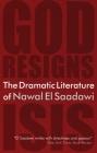 The Dramatic Literature of Nawal El Saadawi Cover Image