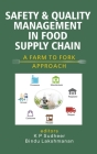 Safety and Quality Management in Food Supply Chain: A Farm to Fork Approach) Cover Image