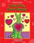 I Love You, Dear Dragon (Dear Dragon (Beginning-To-Read)) Cover Image