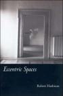 Eccentric Spaces Cover Image