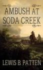 Ambush at Soda Creek Cover Image