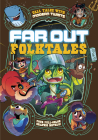 Far Out Folktales: Four Full-Color Graphic Novels Cover Image