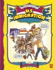 U.S. Immigration (Graphic Library: Cartoon Nation) Cover Image