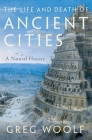 The Life and Death of Ancient Cities: A Natural History Cover Image