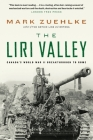 The Liri Valley: Canada's World War II Breakthrough to Rome Cover Image