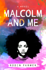 Malcolm and Me Cover Image