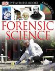 DK Eyewitness Books: Forensic Science: Discover the Groundbreaking Methods Scientists Use to Solve Crimes from Fingerprinting to DNA Sampling Cover Image