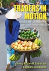 Traders in Motion: Identities and Contestations in the Vietnamese Marketplace Cover Image
