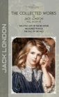 The Collected Works of Jack London, Vol. 01 (of 17): The Little Lady of the Big House; The Scarlet Plague; The Call of the Wild Cover Image