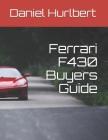 Ferrari F430 Buyers Guide Cover Image