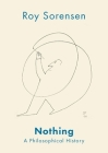 Nothing: A Philosophical History Cover Image