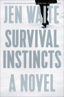 Survival Instincts: A Novel Cover Image