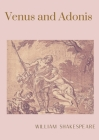 Venus and Adonis: A narrative poem by William Shakespeare Cover Image