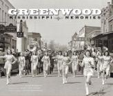 Greenwood: Mississippi Memories, Vol. 3 Cover Image