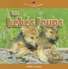 Les Bebes Loups Cover Image