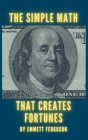 The Simple Math That Creates Fortunes Cover Image