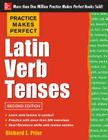 Latin Verb Tenses (Practice Makes Perfect (McGraw-Hill)) Cover Image
