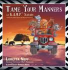 Tame Your Manners: At K.A.M.P. Safari Cover Image