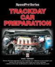 Trackday Car Preparation (SpeedPro Series) Cover Image