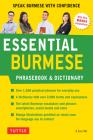 Essential Burmese Phrasebook & Dictionary: Speak Burmese with Confidence Cover Image
