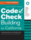 Code Check Building for California: An Illustrated Guide to the Building Code Cover Image