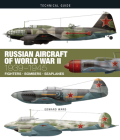 Russian Aircraft of World War II: 1939-1945 (Technical Guides) Cover Image