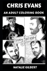 Chris Evans: An Adult Coloring Book Cover Image