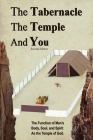 The Tabernacle, The Temple and You Cover Image