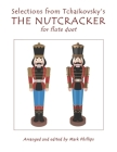 Selections from Tchaikovsky's THE NUTCRACKER for flute duet Cover Image