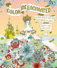 Color Me Enchanted: A Coloring Book of Fairy Tales from Around the World Cover Image