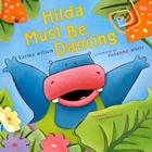 Hilda Must Be Dancing Cover Image
