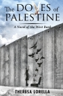 The Doves of Palestine: A Novel of the West Bank Cover Image