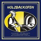 Holzbackofen: Ein Buch - 55 Gerichte Cover Image