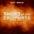 Sword of the Caliphate Lib/E Cover Image