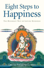 Eight Steps to Happiness: The Buddhist Way of Loving Kindness Cover Image