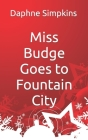 Miss Budge Goes to Fountain City: A Mildred Budge Christmas Story Cover Image