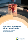 Injectable Hydrogels for 3D Bioprinting Cover Image