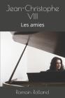 Jean-Christophe VIII: Les amies Cover Image