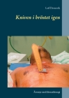 Kniven i bröstet igen: Äventyr med thoraxkirurgi Cover Image