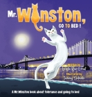 Mr. Winston, Go To Bed!: A Gorgeous Picture Book for Children or New Pet Owners (Hardback) Cover Image