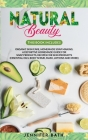 Natural Beauty: 2 Books in one: Organic Skin Care, Homemade Soap Making. A Definitive Homemade Guide For Soap Products, Recipes for Sk Cover Image