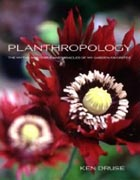 Planthropology: The Myths, Mysteries, and Miracles of My Garden Favorites Cover Image
